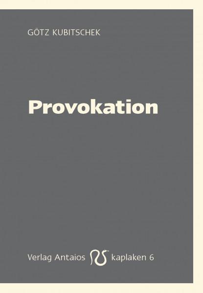 Provokation