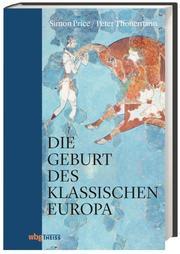 Die Geburt des klassischen Europa
