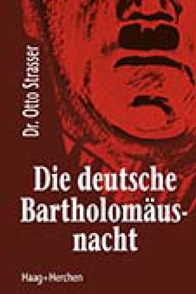 Die deutsche Bartholomäusnacht (Neuauflage der Erstausgabe von 1934)