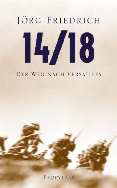 14/18: Der Weg nach Versailles