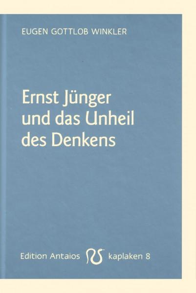 Ernst Jünger und das Unheil des Denkens