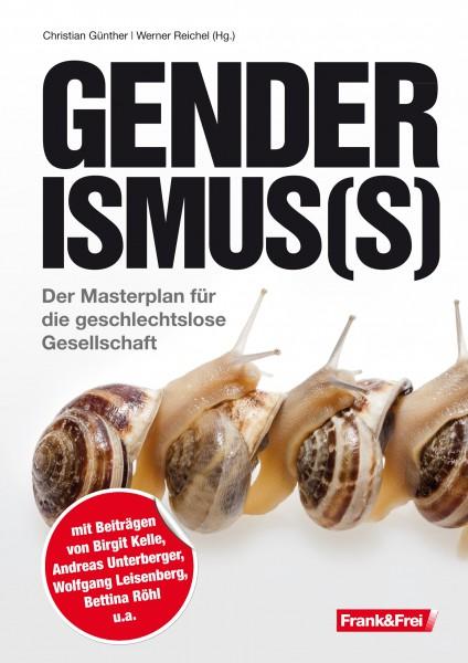 Genderismus(s) – Der Masterplan für die geschlechtslose Gesellschaft