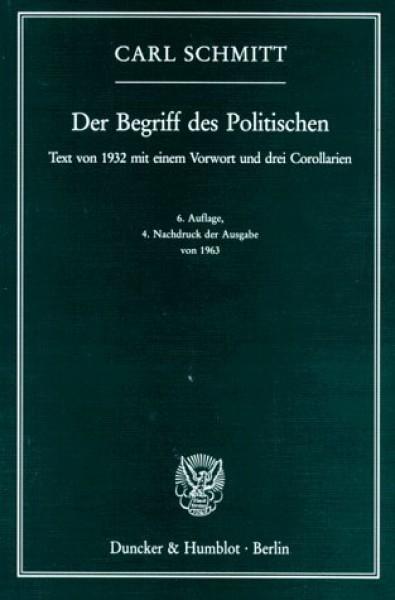 Der Begriff des Politischen