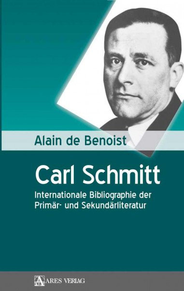 Carl Schmitt - Internationale Bibliographie