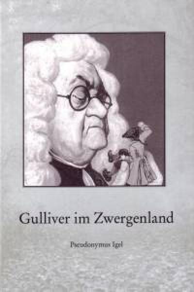Gulliver im Zwergenland