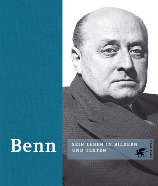 Benn. Sein Leben in Bildern und Texten