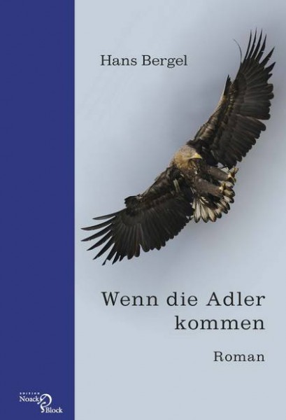 Wenn die Adler kommen