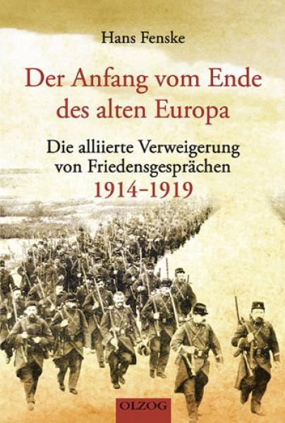 Der Anfang vom Ende des alten Europa