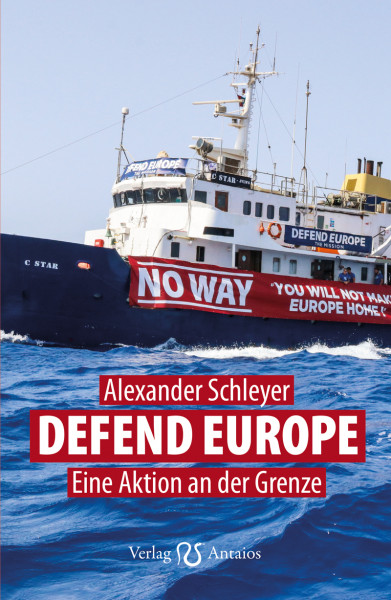 Defend Europe. Eine Aktion an der Grenze