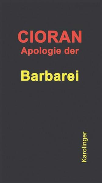 Apologie der Barbarei. Frühe Schriften 1932 – 1941