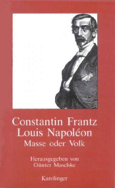 Louis Napoléon - Masse oder Volk