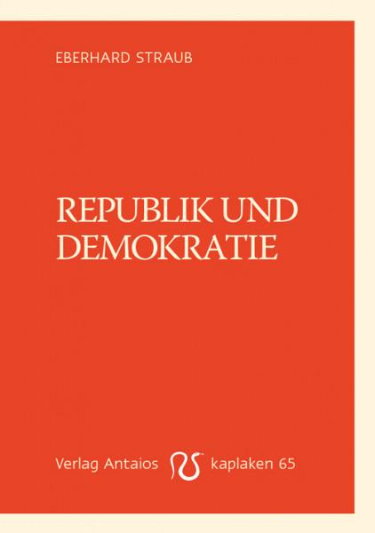 Republik und Demokratie