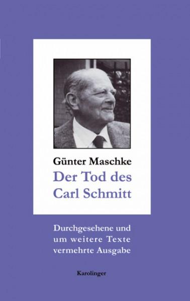 Der Tod des Carl Schmitt