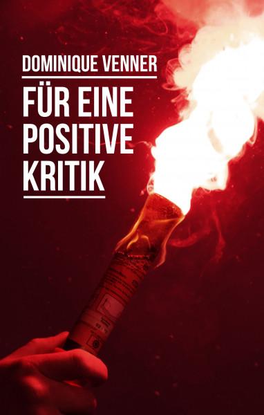 Für eine positive Kritik. Elite, Aktivismus, Organisation