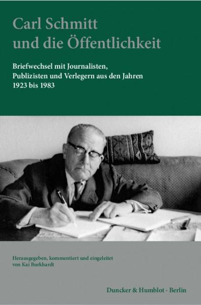Carl Schmitt und die Öffentlichkeit