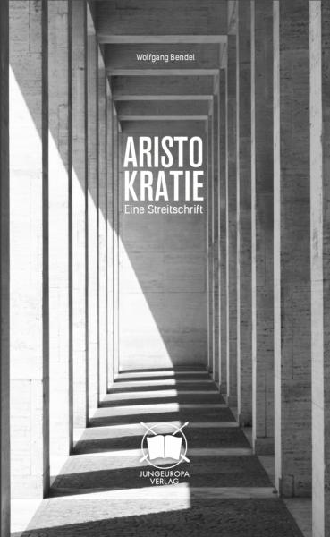 Aristokratie – Eine Streitschrift