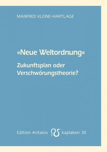 """""""Neue Weltordnung"""". Zukunftsplan oder Verschwörungstheorie?"""