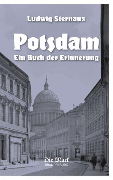 Potsdam. Ein Buch der Erinnerung