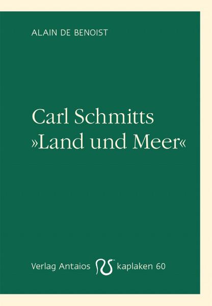 Carl Schmitts »Land und Meer«