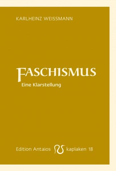 Faschismus. Eine Klarstellung