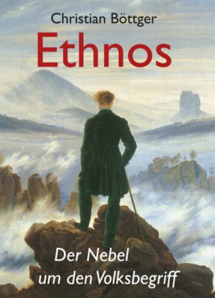 Ethnos. Der Nebel um den Volksbegriff