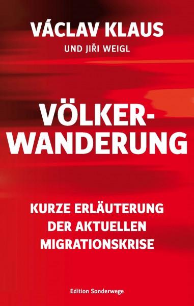 Völkerwanderung. Kurze Erläuterung der aktuellen Migrationskrise