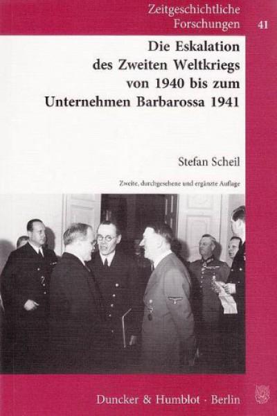 Die Eskalation des Zweiten Weltkriegs