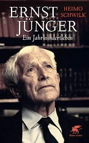 Ernst Jünger – Ein Jahrhundertleben