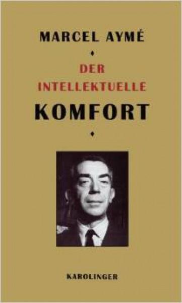 Der Intellektuelle Komfort