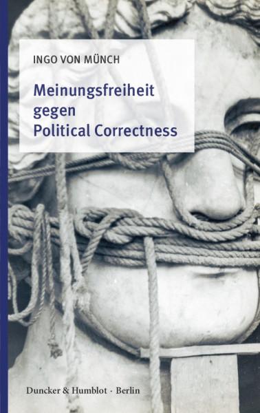 Meinungsfreiheit gegen Political Correctness