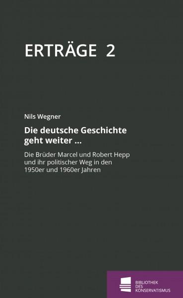 Erträge 2 - Die deutsche Geschichte geht weiter