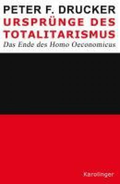 Ursprünge des Totalitarismus. Das Ende des Homo Oeconomicus