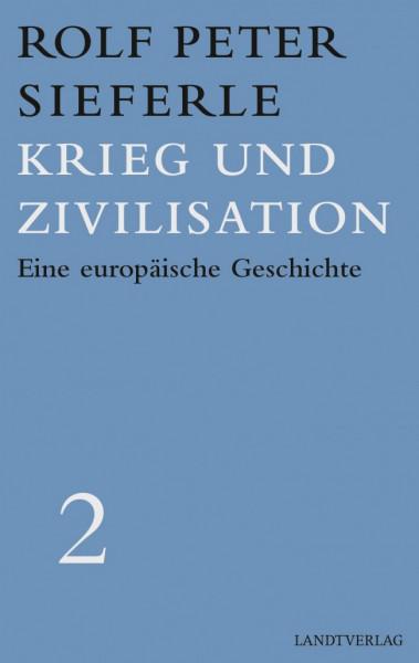 Krieg und Zivilisation – Werkausgabe Band 2