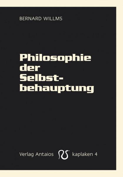 Philosophie der Selbstbehauptung