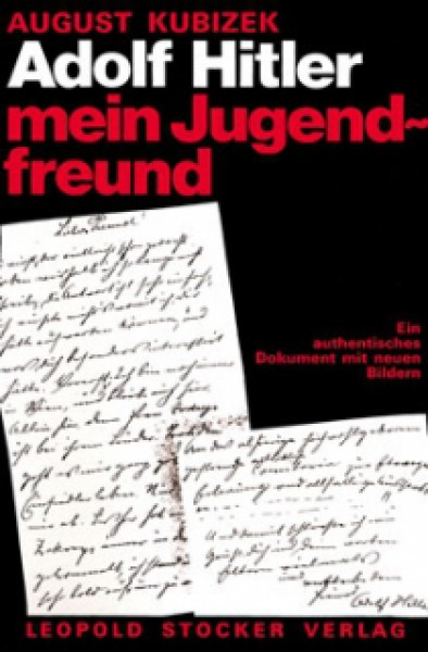 Adolf Hitler - Mein Jugendfreund