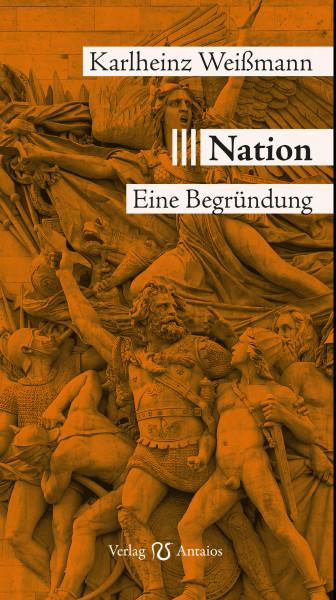 Nation. Eine Begründung