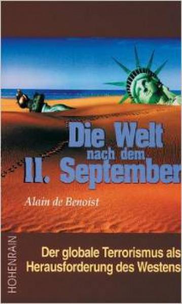 Die Welt nach dem 11. September: Der globale Terrorismus als Herausforderung des Westens