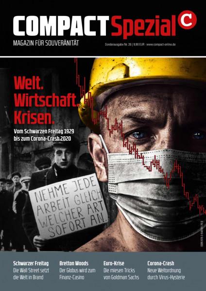 Welt. Wirtschaft. Krisen