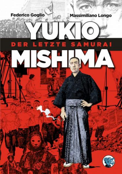 Yukio Mishima. Der letzte Samurai