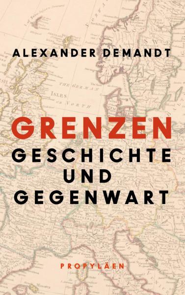 Grenzen. Geschichte und Gegenwart