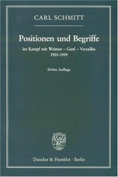 Positionen und Begriffe - im Kampf mit Weimar - Genf - Versailles 1923-1939