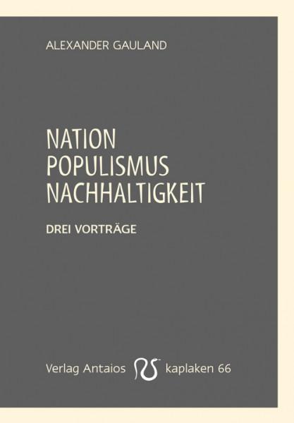 Nation, Populismus, Nachhaltigkeit