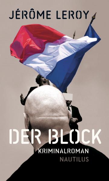 Der Block. Kriminalroman