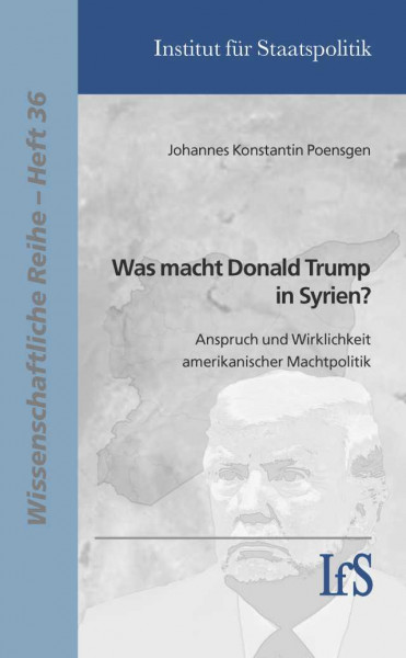 Was macht Donald Trump in Syrien