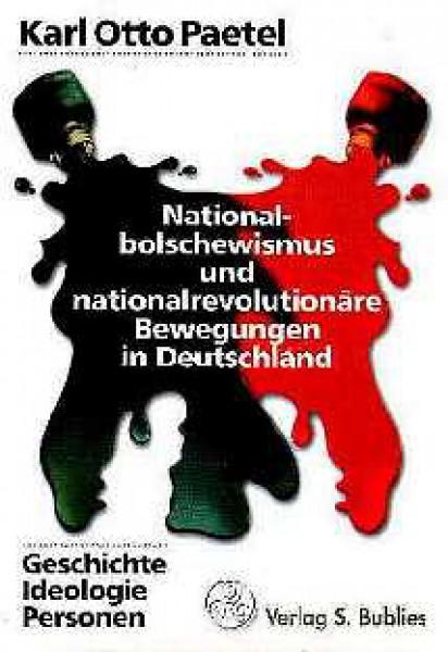 Nationalbolschewismus und nationalrevolutionäre Bewegungen in Dtld.