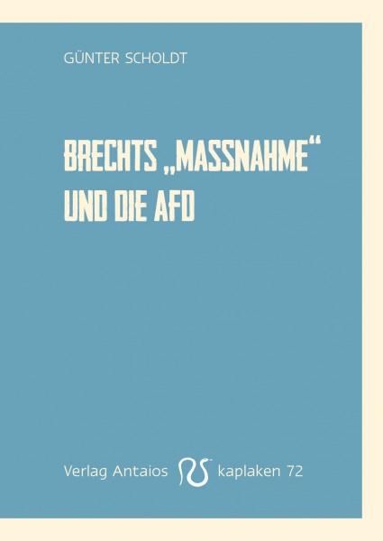 Brechts »Die Maßnahme« und die AfD