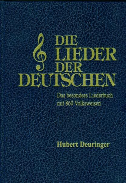 Die Lieder der Deutschen (Liederbuch + CD)