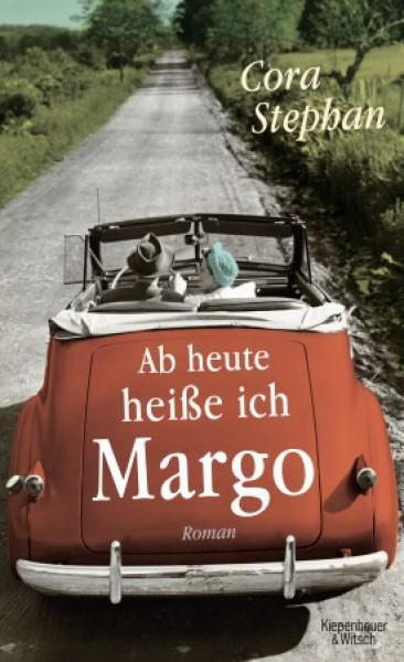 Ab heute heiße ich Margo. Roman