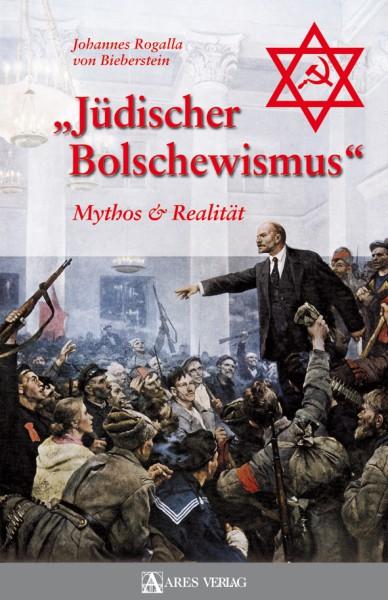 """""""Jüdischer Bolschewismus"""". Mythos und Realität"""