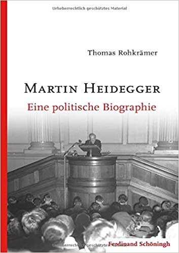 Martin Heidegger. Eine politische Biographie